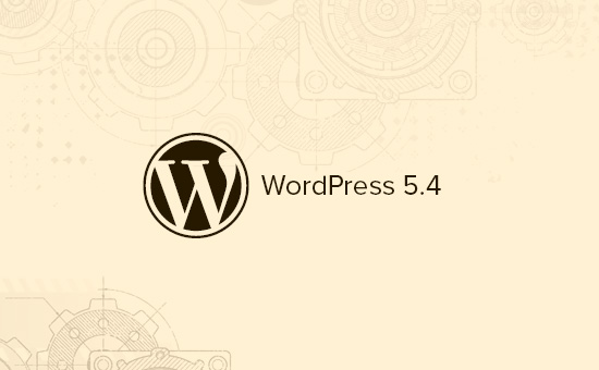 What's coming in WordPress 5.4