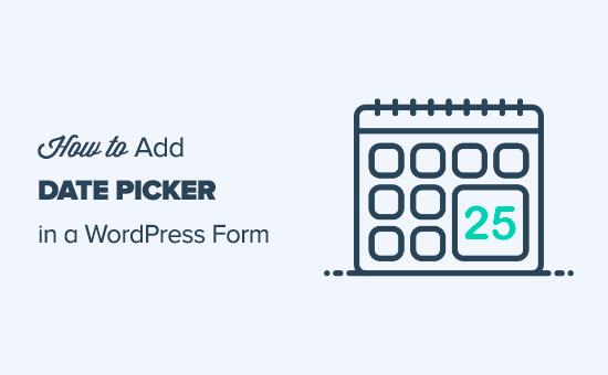 Adding a date picker to a WordPress form
