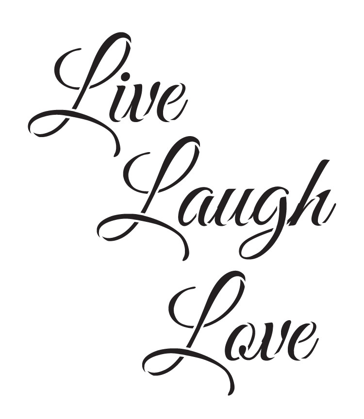"Download Live, Laugh, Love - Trendy Script - Word Stencil - 6.5"" x ..."