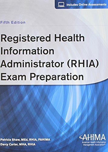 Registered Health Information Administrator Exam Preparation by Patricia Shaw