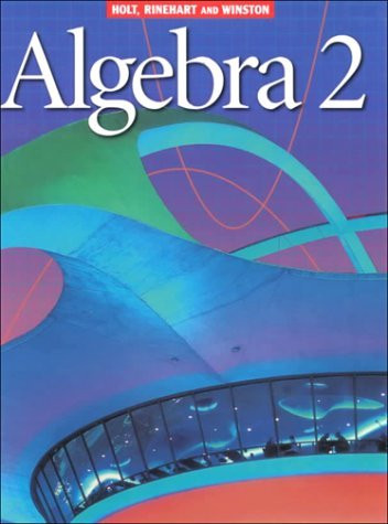 Holt Algebra 2 By Holt Rinehart And Winston American