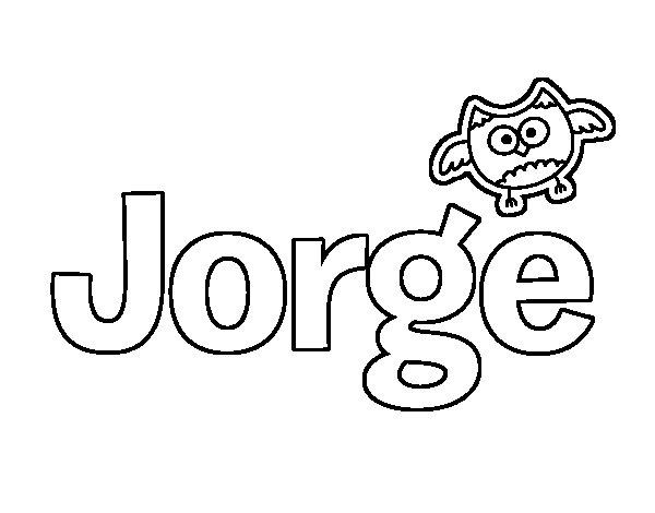 Dibujo Con El Nombre Jorge Para Colorear Pintar E Imprimir