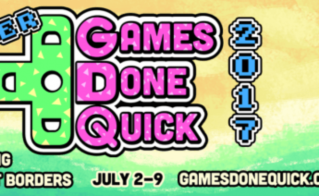 Summer Games Done Quick 2017 Kicks Off Check Out The