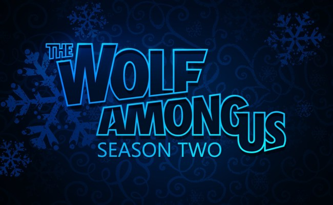 Telltale Games Delays The Wolf Among Us Season 2 To 2019