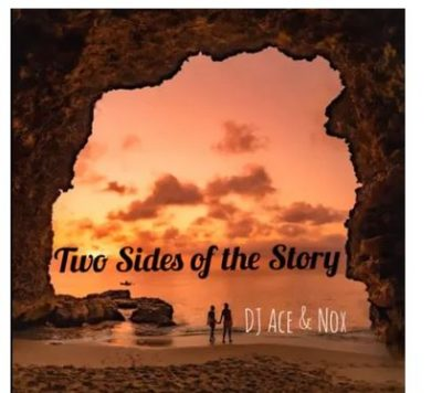 DJ Ace Two Sides Of The Story Mp3 Download