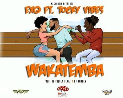 ExQ - Wakatemba Ft. Tocky Vibes Mp3 Audio Download