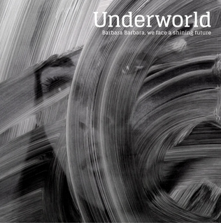 Image result for underworld band barbara