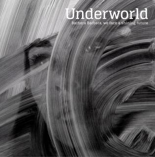 Image result for underworld band barbara
