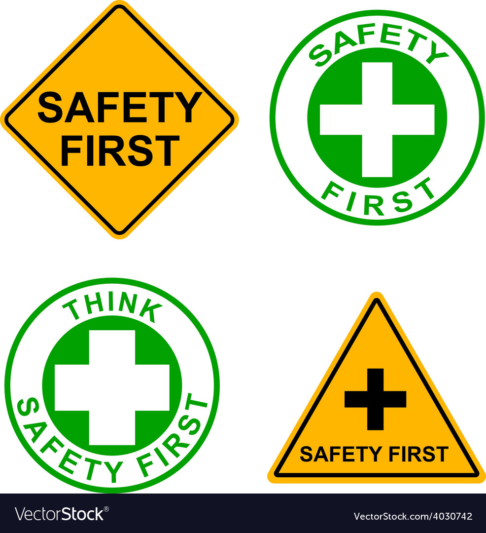 Set Of Safety First Sign Royalty Free Vector Image