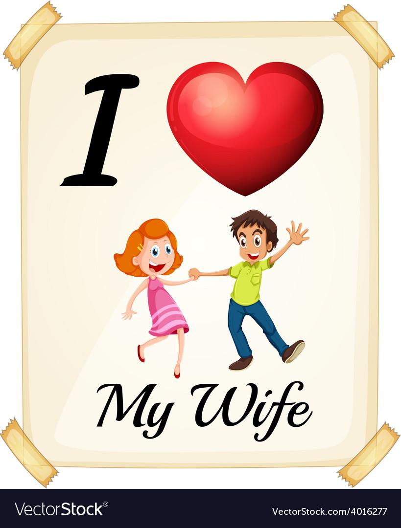 Download I love my wife Royalty Free Vector Image - VectorStock