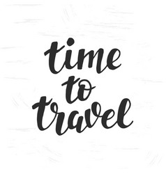 Calligraphic Writing Its Travel Time Royalty Free Vector