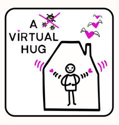 Sending virtual hug corona virus crisis cute Vector Image