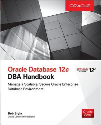 Oracle Database 12c DBA Handbook  mindhub