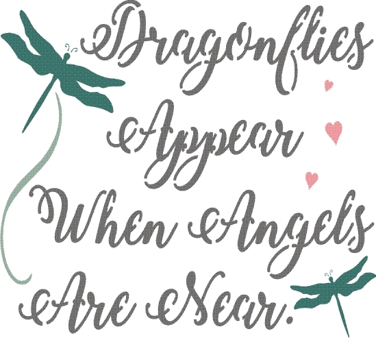"""Download Dragonflies Appear When Angels Are Near 11.5 x 10.5"""" stencil"""