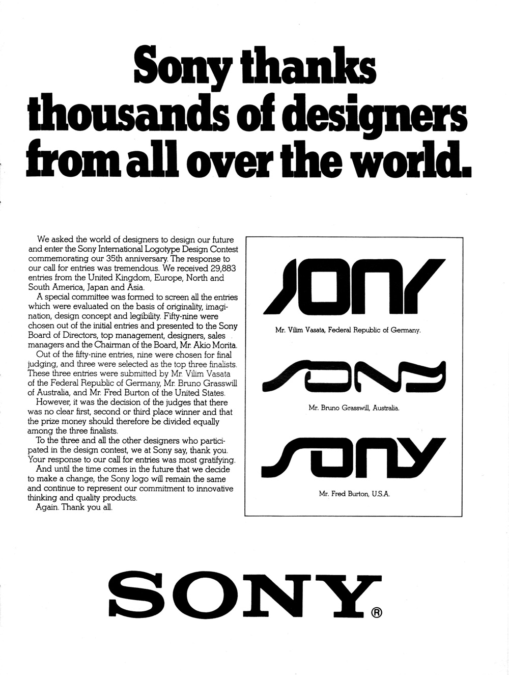 Sony asked the public to redesign its logo in 1981. It