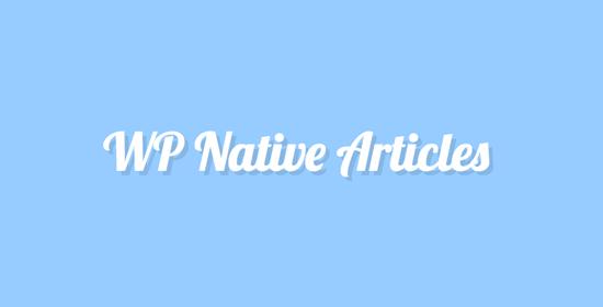 WP Native Articles