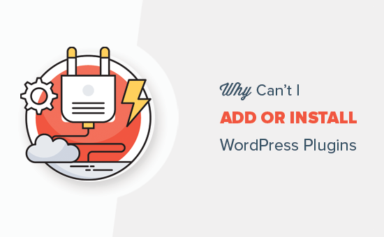 Why Can't I Add or Install Plugins in WordPress