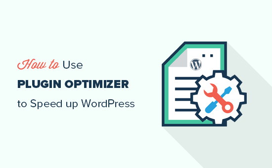 Using Plugin Optimizer to speed up WordPress