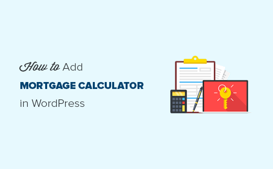 How to add a mortgage calculator in WordPress