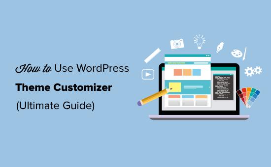 Hoe WordPress Theme Customizer Ultimate Guide te gebruiken