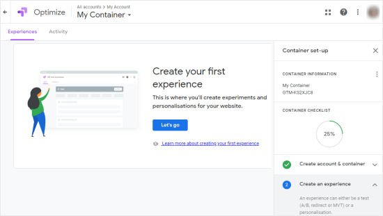 Your Google Optimize account, with step by step instructions on the right