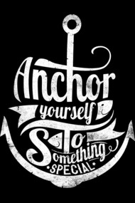 Anchor yourself to something special Tees