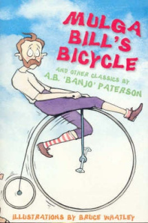 Mulga Bill's Bicycle: and Other Banjo Paterson Classics