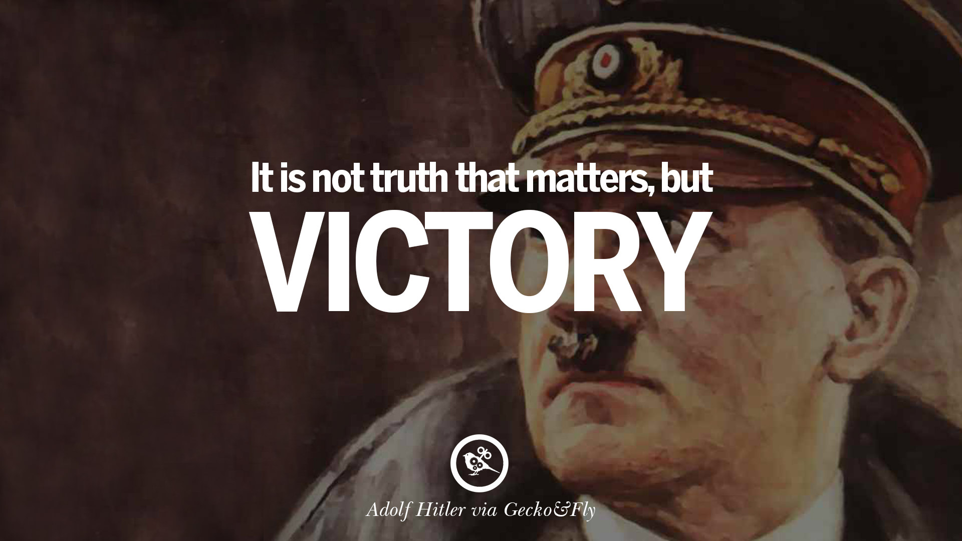 40 Adolf Hitler Quotes On War Politics Nationalism And Lies