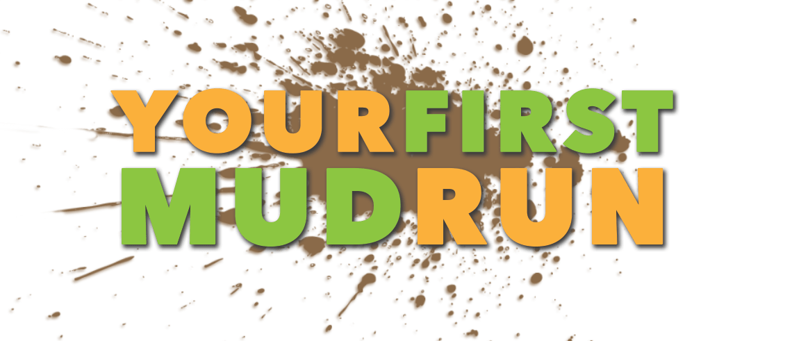 Image result for your first mud run