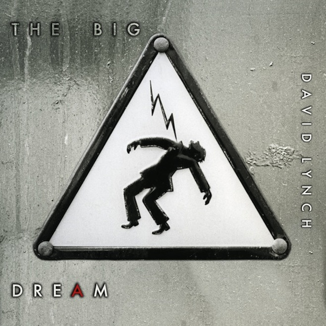 Stream David Lynch's New Album The Big Dream Via Pitchfork Advance