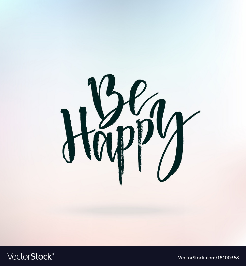 be happy inspirational quote