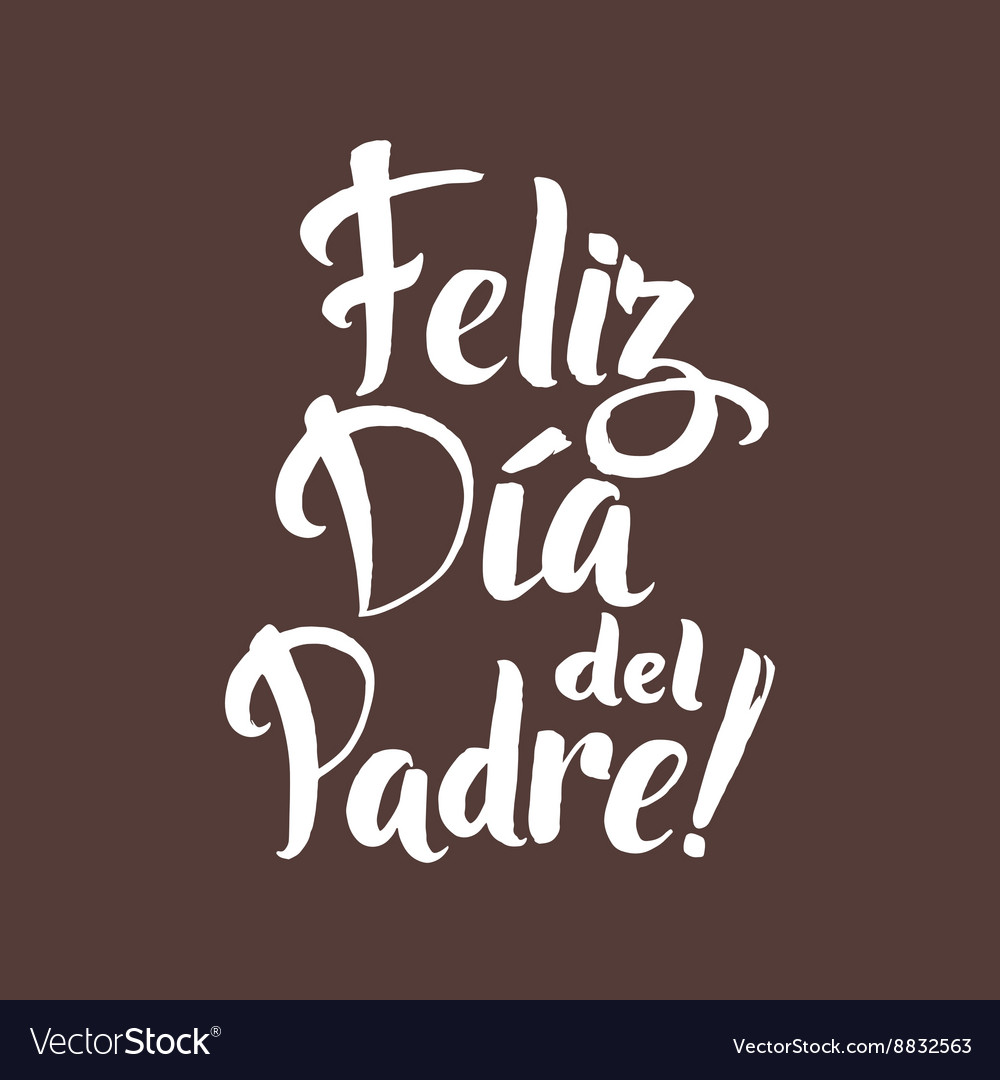 happy fathers day spanish
