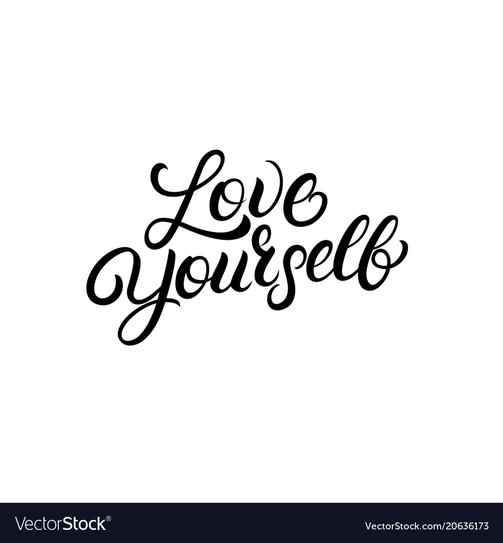 Download Love yourself hand written lettering quote Vector Image