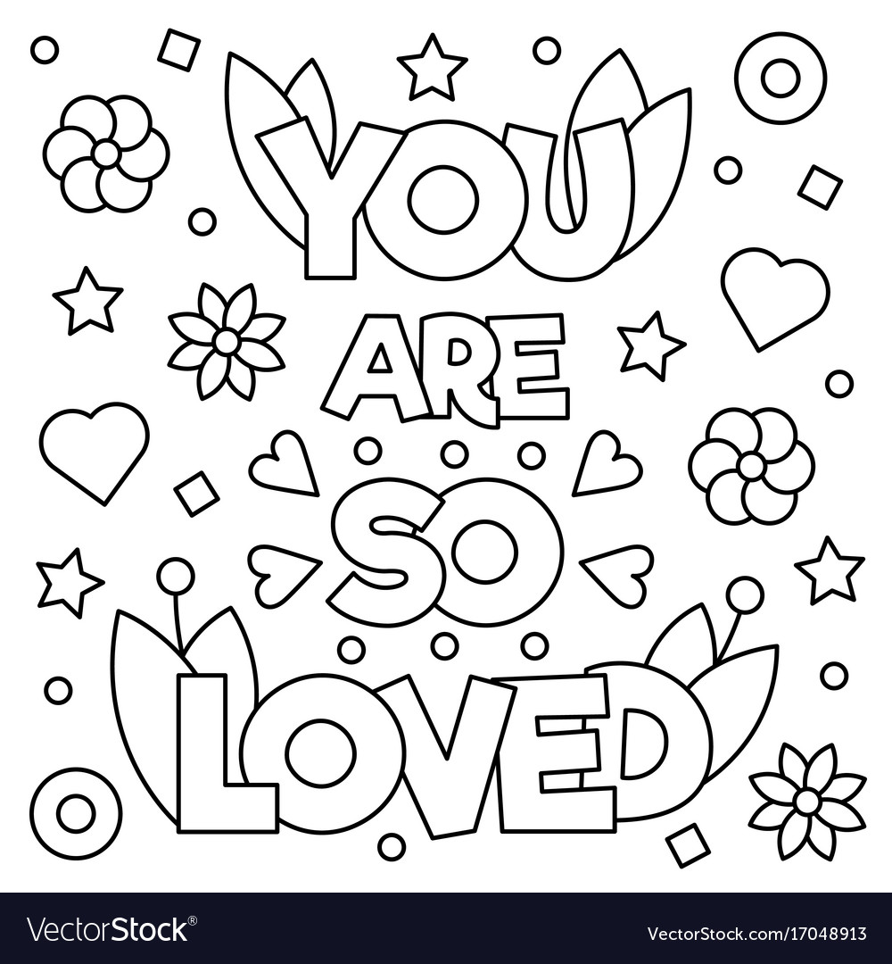 Download You are so loved coloring page Royalty Free Vector Image