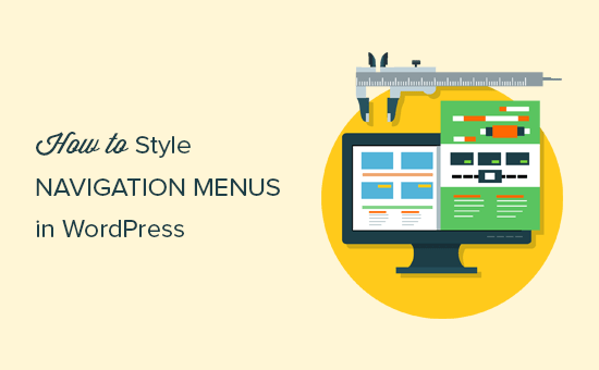 Styling navigation menus in WordPress
