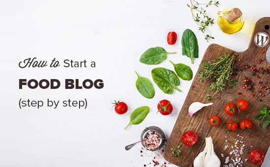 Memulai blog makanan dan menghasilkan uang dari resep Anda