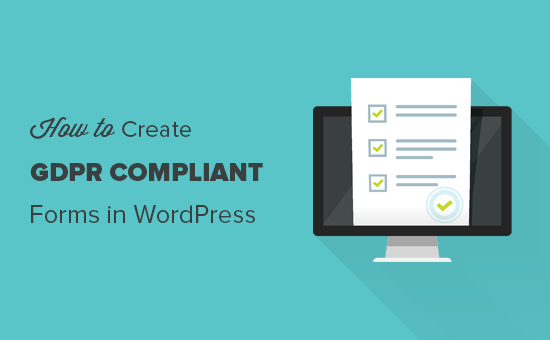 How to add GDPR compliant forms in WordPress