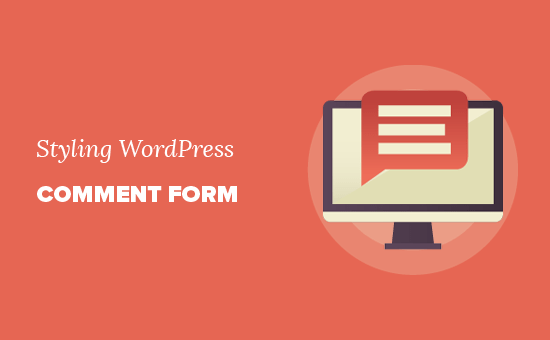 Styling WordPress comment form