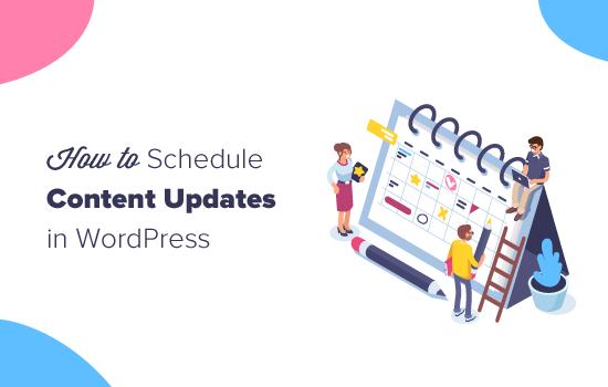 Scheduling content updates in WordPress