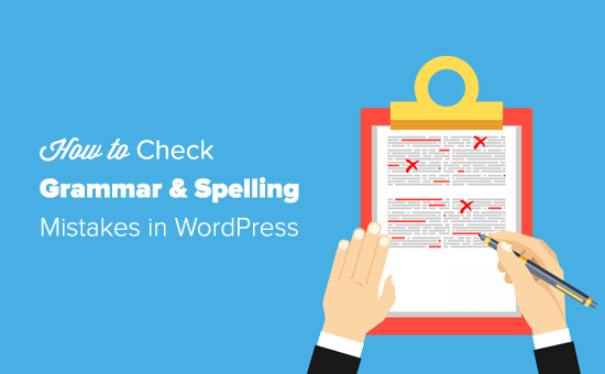 Check Grammar and Spelling Mistakes in WordPress