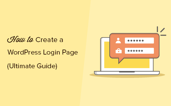 How to easily create a custom WordPress login page for your site
