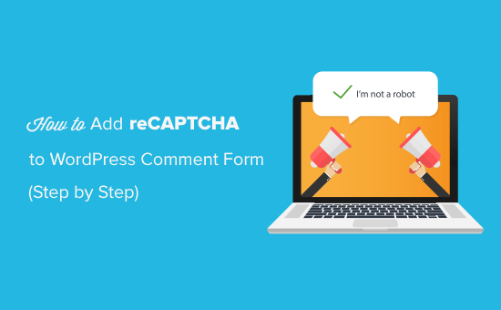 Add reCAPTCHA to WordPress Comment Form