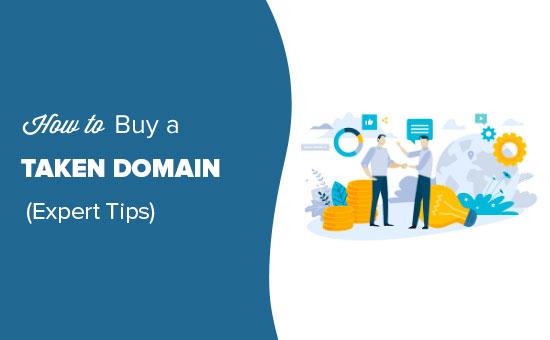 Tips on buying a taken domain name
