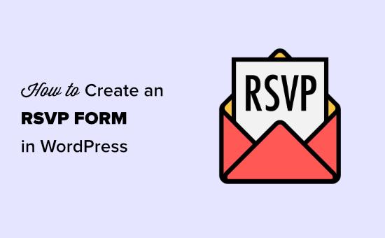 WordPress'te bir RSVP formu oluşturma