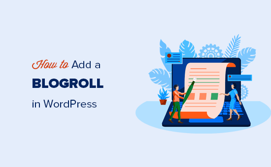 Adding a blogroll to your WordPress website or blog