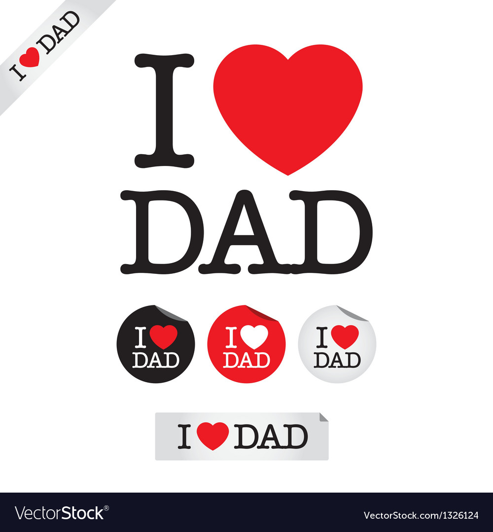 Download Happy fathers day i love dad Royalty Free Vector Image