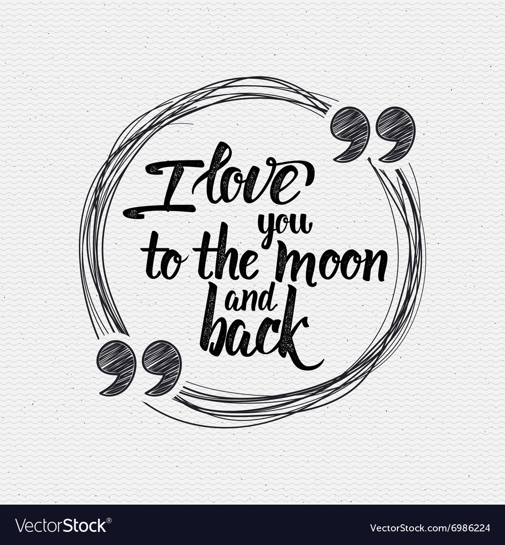 Download I love you to the moon and back Calligraphic Vector Image