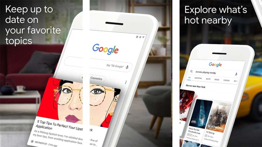 Google Assistant / Google Feed / Google Search