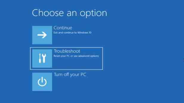 Window 10 Choose an option troubleshoot