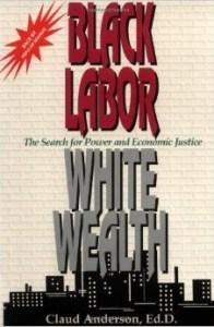 Black Labor, White Wealth